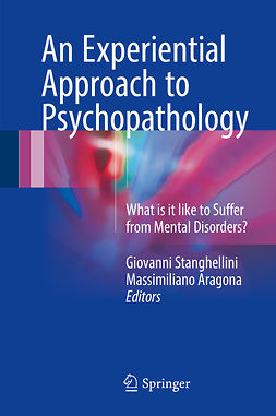 Aragona, Massimiliano - An Experiential Approach to Psychopathology, ebook