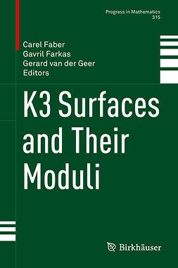 Faber, Carel - K3 Surfaces and Their Moduli, e-kirja