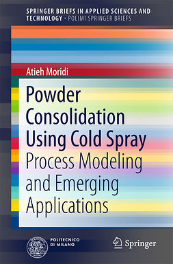 Moridi, Atieh - Powder Consolidation Using Cold Spray, ebook