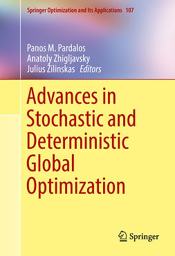 Pardalos, Panos M. - Advances in Stochastic and Deterministic Global Optimization, ebook