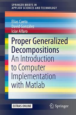 Alfaro, Icíar - Proper Generalized Decompositions, ebook