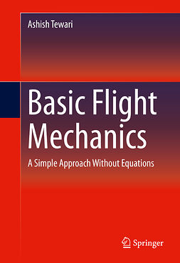 Tewari, Ashish - Basic Flight Mechanics, ebook