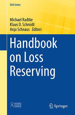 Radtke, Michael - Handbook on Loss Reserving, ebook