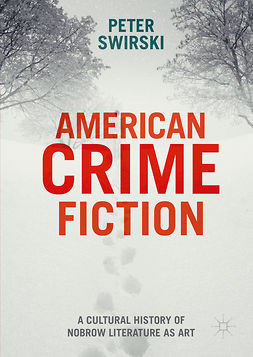 Swirski, Peter - American Crime Fiction, ebook