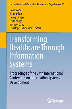 Barry, Chris - Transforming Healthcare Through Information Systems, ebook