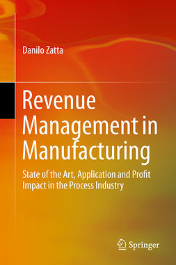 Zatta, Danilo - Revenue Management in Manufacturing, ebook