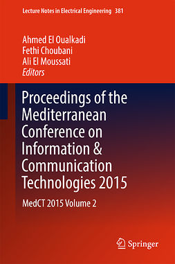 Choubani, Fethi - Proceedings of the Mediterranean Conference on Information & Communication Technologies 2015, e-bok