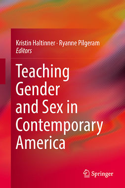 Haltinner, Kristin - Teaching Gender and Sex in Contemporary America, e-kirja
