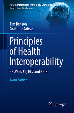 Benson, Tim - Principles of Health Interoperability, ebook