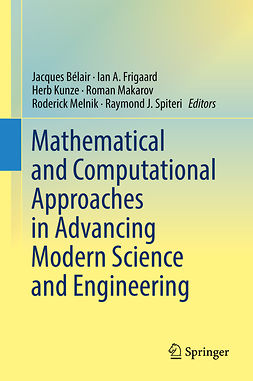 Bélair, Jacques - Mathematical and Computational Approaches in Advancing Modern Science and Engineering, e-bok