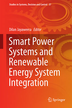 Jayaweera, Dilan - Smart Power Systems and Renewable Energy System Integration, ebook