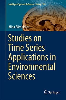Bărbulescu, Alina - Studies on Time Series Applications in Environmental Sciences, ebook