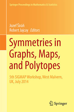 Jajcay, Robert - Symmetries in Graphs, Maps, and Polytopes, ebook