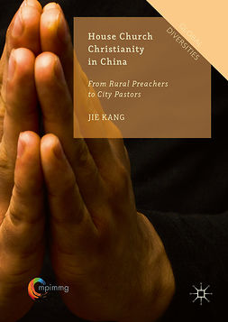 Kang, Jie - House Church Christianity in China, ebook