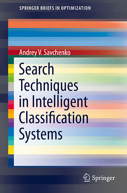 Savchenko, Andrey V. - Search Techniques in Intelligent Classification Systems, ebook