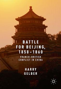 Gelber, Harry - Battle for Beijing, 1858–1860, ebook