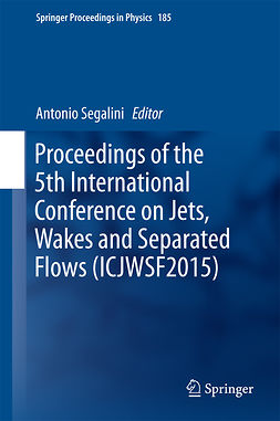 Segalini, Antonio - Proceedings of the 5th International Conference on Jets, Wakes and Separated Flows (ICJWSF2015), ebook