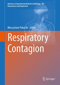 Pokorski, Mieczyslaw - Respiratory Contagion, ebook