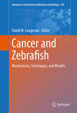 Langenau, David M. - Cancer and Zebrafish, ebook