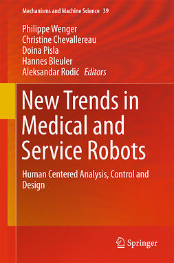 Bleuler, Hannes - New Trends in Medical and Service Robots, ebook