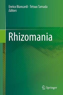 Biancardi, Enrico - Rhizomania, ebook