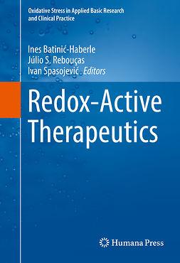 Batinić-Haberle, Ines - Redox-Active Therapeutics, e-bok