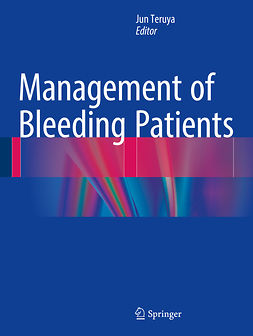 Teruya, Jun - Management of Bleeding Patients, ebook