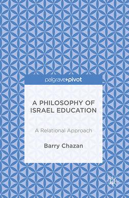Chazan, Barry - A Philosophy of Israel Education, ebook