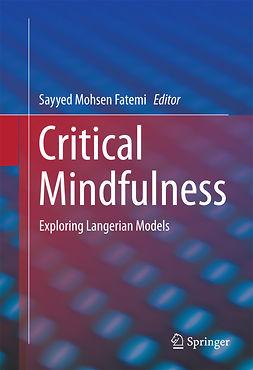 Fatemi, Sayyed Mohsen - Critical Mindfulness, ebook