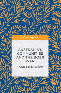 McQuilton, John - Australia's Communities and the Boer War, ebook