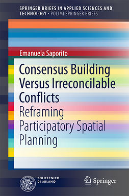 Saporito, Emanuela - Consensus Building Versus Irreconcilable Conflicts, ebook