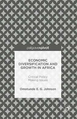 Johnson, Omotunde E. G. - Economic Diversification and Growth in Africa, ebook