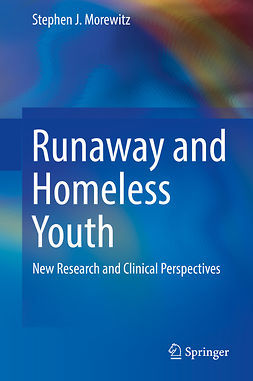 Morewitz, Stephen J. - Runaway and Homeless Youth, ebook