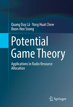 Chew, Yong Huat - Potential Game Theory, ebook