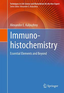 Kalyuzhny, Alexander E. - Immunohistochemistry, ebook