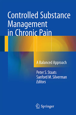 Silverman, Sanford M. - Controlled Substance Management in Chronic Pain, ebook