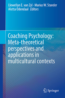 Odendaal, Aletta - Coaching Psychology: Meta-theoretical perspectives and applications in multicultural contexts, e-bok
