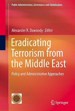 Dawoody, Alexander R. - Eradicating Terrorism from the Middle East, ebook