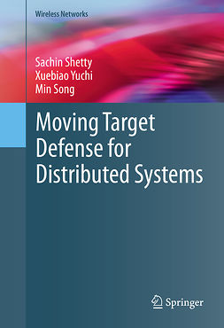 Shetty, Sachin - Moving Target Defense for Distributed Systems, ebook