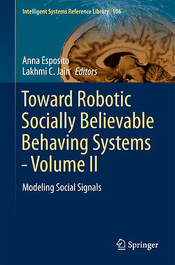 Esposito, Anna - Toward Robotic Socially Believable Behaving Systems - Volume II, ebook