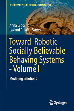 Esposito, Anna - Toward  Robotic Socially Believable Behaving Systems - Volume I, ebook