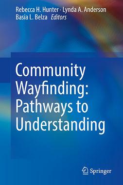 Anderson, Lynda A. - Community Wayfinding: Pathways to Understanding, ebook