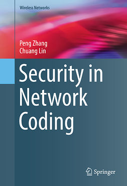 Lin, Chuang - Security in Network Coding, ebook
