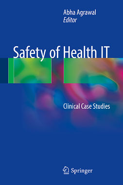 Agrawal, Abha - Safety of Health IT, ebook