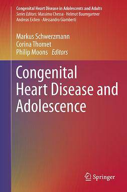 Moons, Philip - Congenital Heart Disease and Adolescence, e-kirja