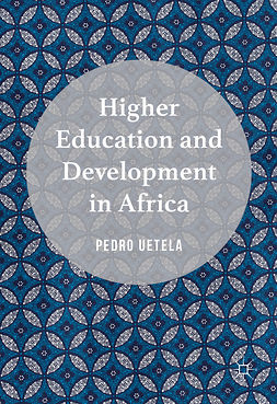 Uetela, Pedro - Higher Education and Development in Africa, ebook