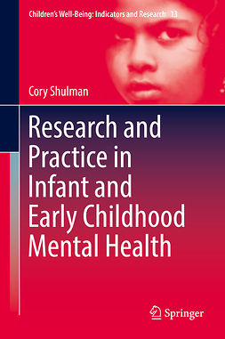 Shulman, Cory - Research and Practice in Infant and Early Childhood Mental Health, ebook