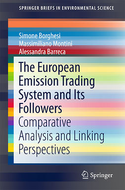 Barreca, Alessandra - The European Emission Trading System and Its Followers, ebook
