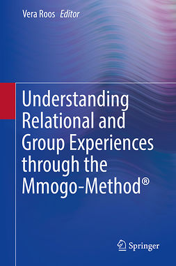 Roos, Vera - Understanding Relational and Group Experiences through the Mmogo-Method®, e-bok