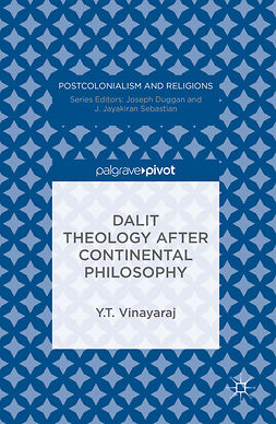Vinayaraj, Y.T. - Dalit Theology after Continental Philosophy, ebook